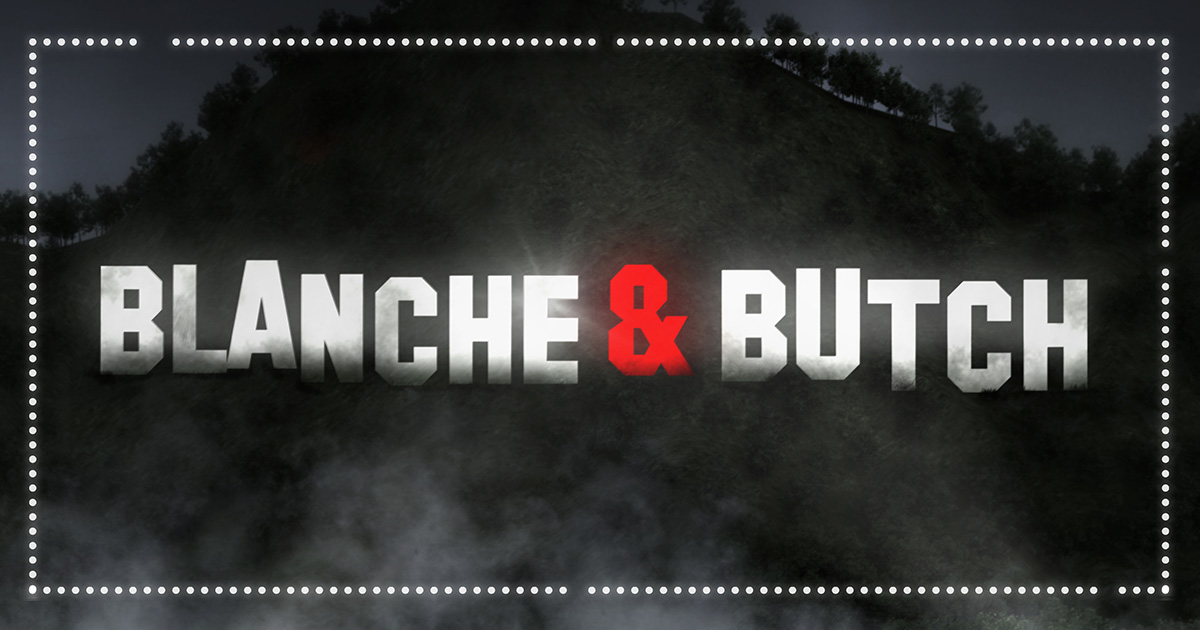 Blanche and Butch